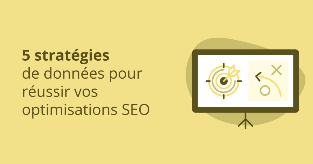 strategies de donnes pour optimisations SEO