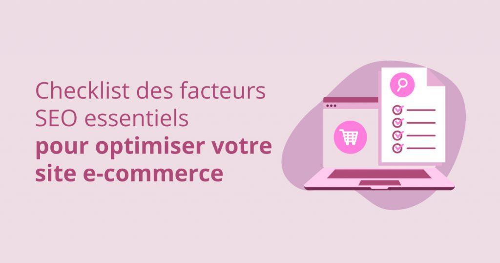facteurs SEO essentiels pour optimiser votre site e-commerce